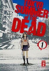 Tokyo Summer of the Dead...