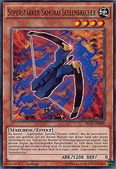 Superstarker Samurai Seelenbrecher