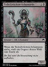 Todesbrücken-Schamanin
