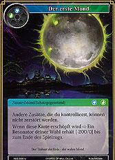 Der erste Mond